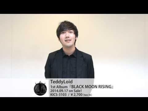 TeddyLoid『BLACK MOON RISING』リリース! -激ロック動画メッセージ