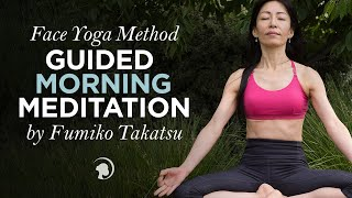 Face Yoga Method Guided Morning Meditation by Fumiko Takatsu Thumbnail