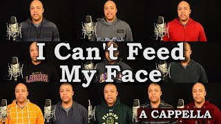 I Can't Feed My Face (Let's Sing Grace)