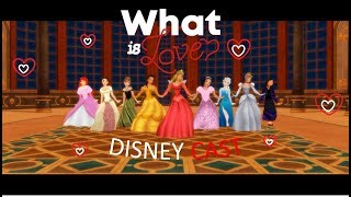 What is Love M.V Cover - Disney Cast