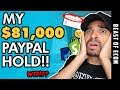My $81,000 PAYPAL HOLD For Shopify Dropshipping (How To SOLVE It)