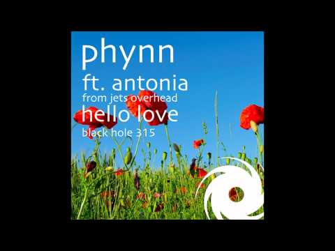 Phynn feat. Antonia from Jets Overhead - Hello Love [HQ Version - 720p]