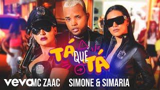 MC Zaac, Simone & Simaria - Tá Que Tá