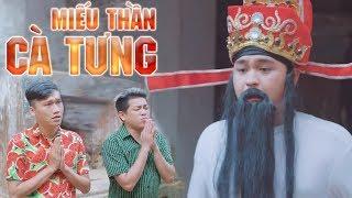 Phim Hài 2017 Miếu Thần Cà Tưng - Xuân Nghị, Thanh Tân, Duy Phước, Thành Lộc