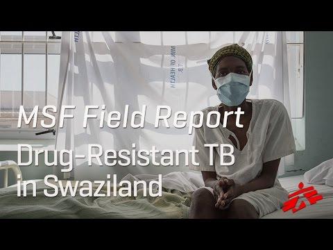 Fighting Drug-Resistant TB in Swaziland