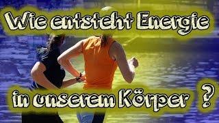 Erklärung der Energiegewinnung im Körper! Was ist aerob, anaerob? Wie wird Energie bereitgestellt?