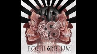 Equilibrium - Renegades (full album)