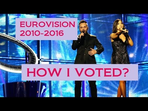 Eurovision 2010-2016 : How I voted? [Real votes]