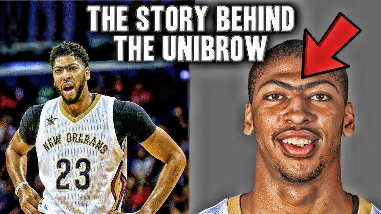The Story Behind Anthony Davis Unibrow Youtube