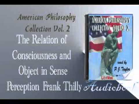 The Relation of Consciousness and Object in Sense Perception Frank Thilly Audiobook