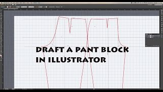 How to draft a pair of slacks (pants) using adobe illustrator   digitize sewing patterns