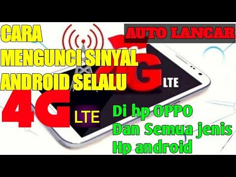cara-kunci-sinyal-4g-lte-di-hp-oppo-dan-semua-jenis-hp-android-.