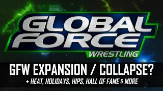 Global Force Wrestling Money Troubles but Expanding!? & More (Smack Talk 301 Hot Tags)