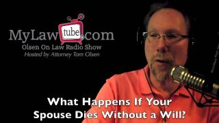 What happens if your spouse dies without a will?