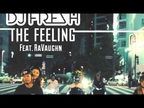 DJ Fresh - The Feeling (Julian Jordan Remix)