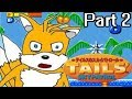 Download Tails' Skypatrol PART 2 | The Touhou of Sonic Games