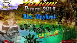 Download lagu Lagu Rohani Papua 2019 bahasa Maybrat MP3