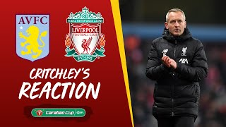 Critchley's Reaction: I'm incredibly proud of that performance | Aston Villa v Liverpool