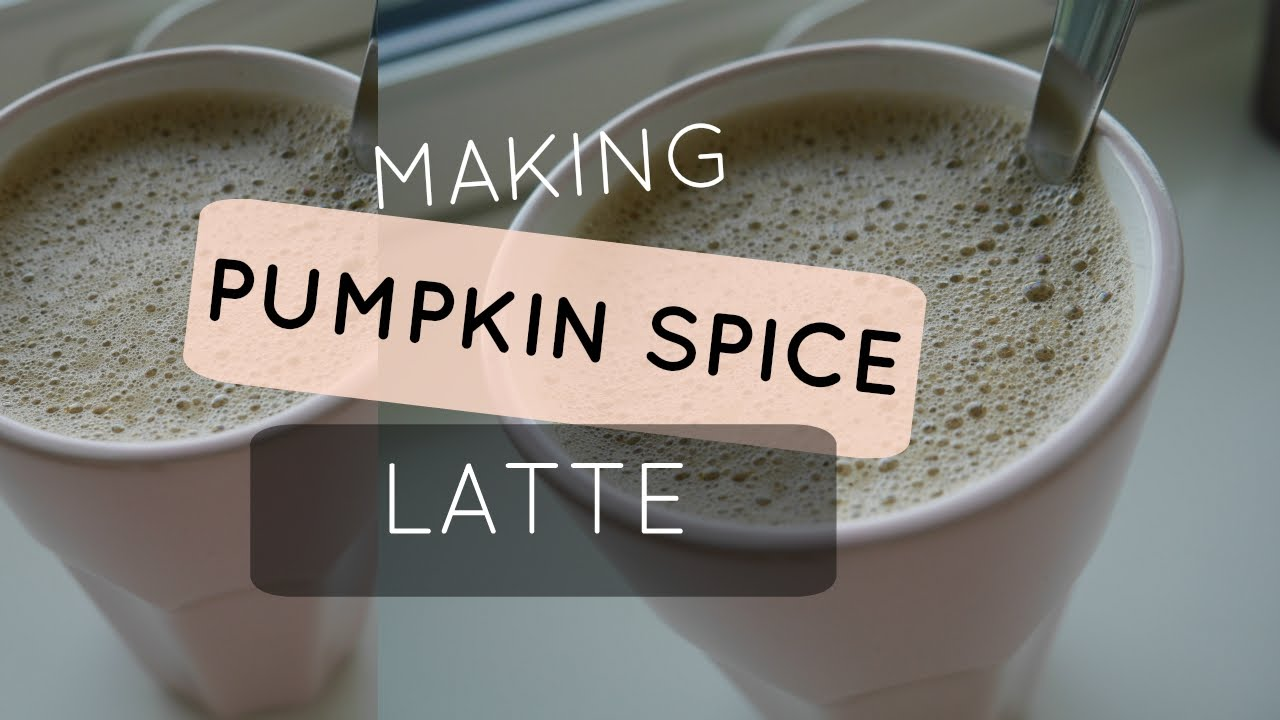 How to make a Pumpkin Spice Latte - YouTube