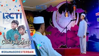 CAHAYA HATI - Masya Allah Yusuf Dan Para Hafiz Sedang Berlomba 12 Agustus 2017