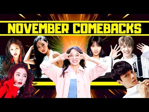 NEW KPOP SONG COMEBACKS IN NOVEMBER 2018  (ITS GONNA BE HYPE AF!) Mp3