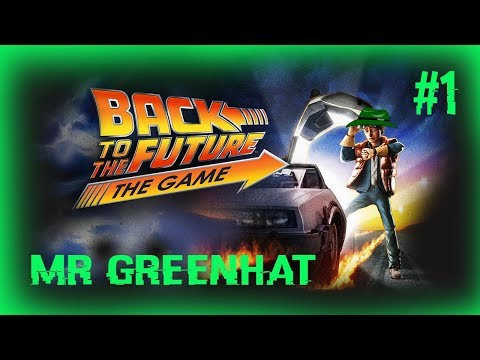 Back To The Future The Game  (Mr GreenHat) #1