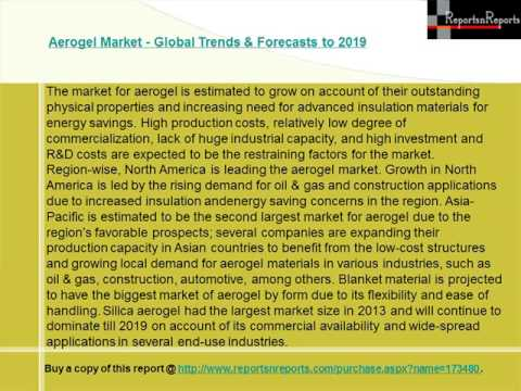 Aerogel Market to register a CAGR of 19.1% between 2014 and 2019