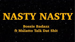Boosie Badazz  - Nasty Nasty (Lyrics) ft Mulatto Talk Dat Shit | We Are Lyrics