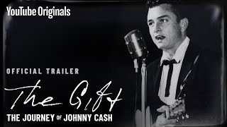 The Gift: The Journey of Johnny Cash (Official Trailer)