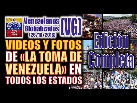 """VIDEOS Y FOTOS de la """"TOMA DE VENEZUELA"""" en TODOS los estados  -EDICIÓN COMPLETA-  (VG)"""