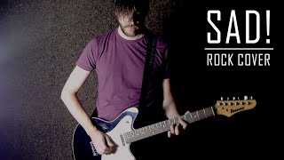 XXXTENTACION - SAD! | Rock Tribute Cover
