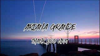 Ariana Grande - Thank U Next ( Lyrics )
