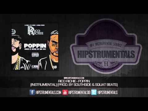 Rico Richie - Poppin [Instrumental] (Prod. By Squat Beats & Southside of 808 Mafia)
