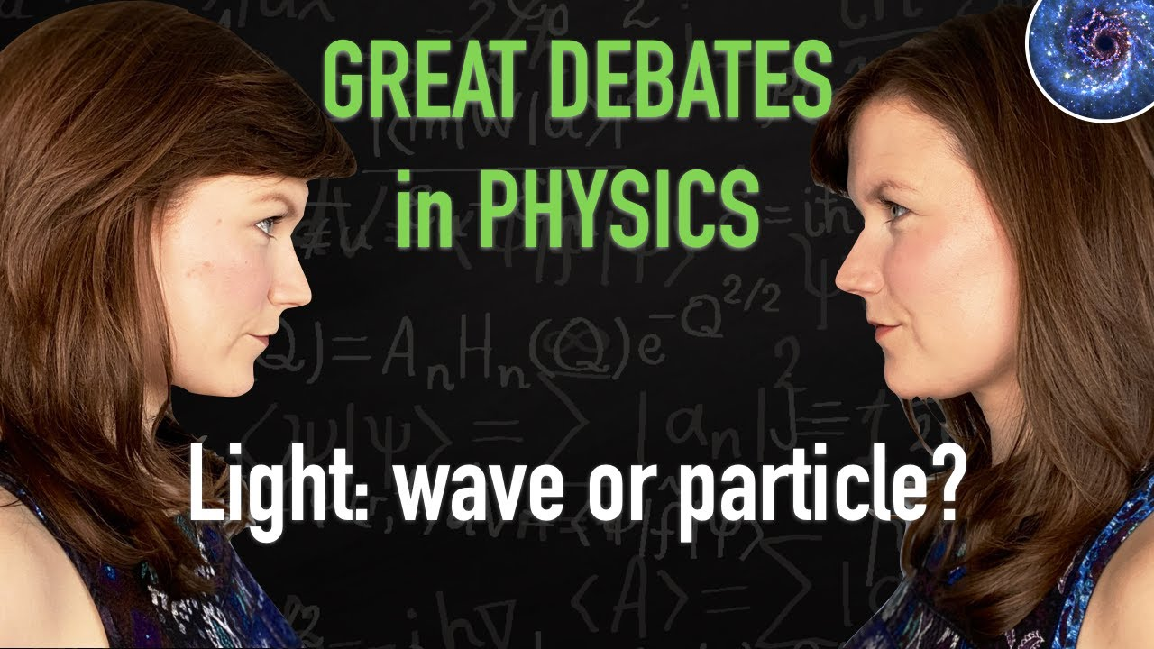 Is light a wave or a particle? | Great debates in physics