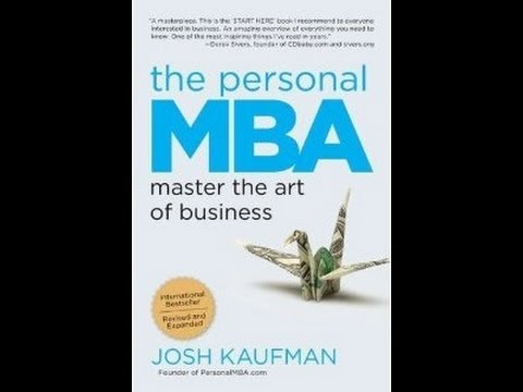 MainTakeAway: The Personal MBA by Josh Kaufman