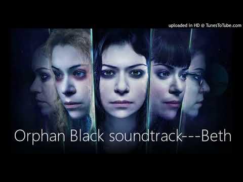 Orphan Black soundtrack---Beth