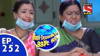 Badi Door Se Aaye Hain - बड़ी दूर से आये है - Episode 252 - 27th May, 2015