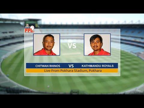 POKHARA PREMIER LEAGUE (PPL) LIVE : CHITWAN RHINOS VS HULAS KATHMANDU ROYALS   10th Match
