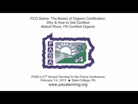 """The Basics of Organic Certification: Why & How to Get Certified"" at 21st PASA Conference"