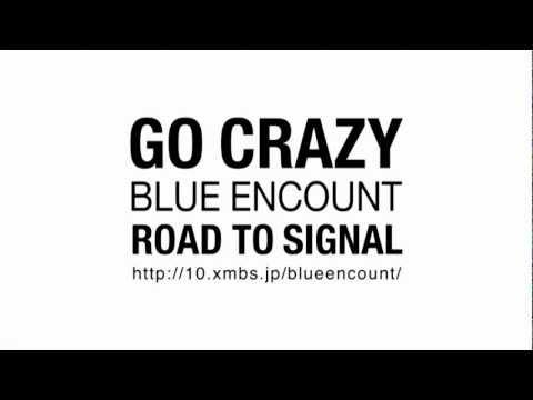 BLUE ENCOUNT/GO CRAZY