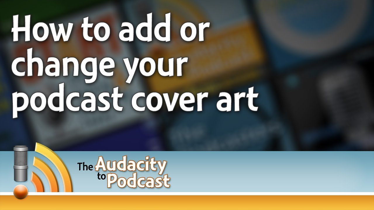 How to add or change your podcast cover art