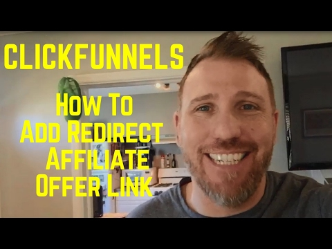 Clickfunnels Redirect Tutorial - Affiliate Offer