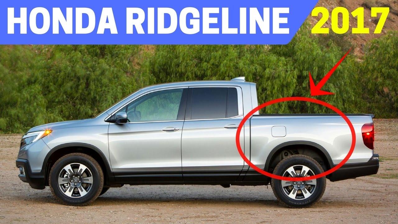 Wow 2017 Honda Ridgeline Has Upgraded 280 Horsepower 262 Pound