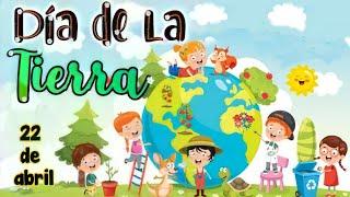 Día de la Tierra 🌎 Día Internacional de la Tierra para niños 🌳🥀🐦🐝🏞️🏜️