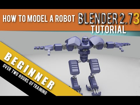How To Model A Robot in Blender 2.73