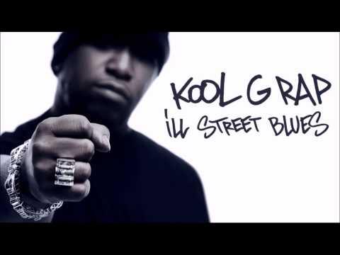 Kool G Rap - Ill Street Blues (Otto Remix)