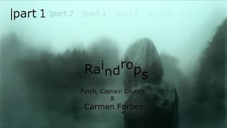 Fytch, Captain Crunch & Carmen Forbes - Raindrops lyrics 【Open MEP】
