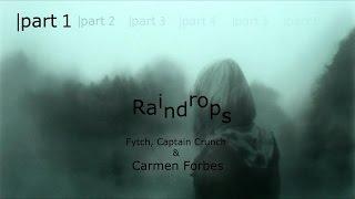 Fytch, Captain Crunch & Carmen Forbes - Raindrops lyrics 【Open MEP】