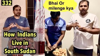 How INDIANS live their life in SOUTH SUDAN #BabainAfrica Ep. 332