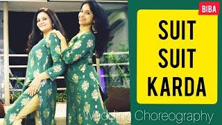 SUIT SUIT KARDA RECREATED/ WEDDING DANCE/ GURU RANDHAWA/ NAACH MERI RANI/ BIBA OUTFITS/ RITU'S SURAT